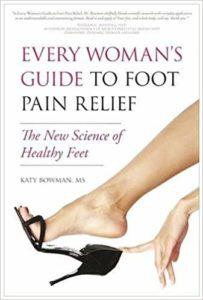 Couverture du livre de Katy Bowman : Every Woman's Guide to Foot Pain Relief