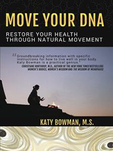 Couverture du livre de Katy Bowman : Move your DNA