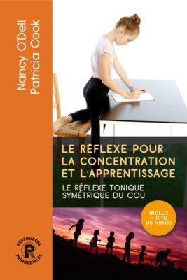 Le Réflexe Pour La Concentration Et L'apprentissage Couverture