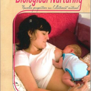 Introduction au Biological Nurturing de Suzanne Colson
