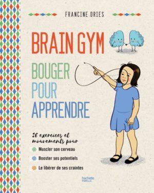 Livre Brain Gym Bouger pour apprendre