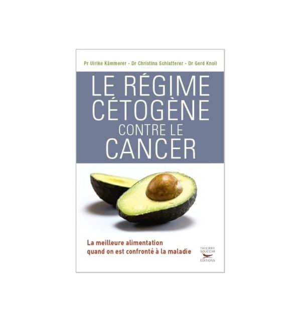 Livre Le régime cétogène contre le cancer (collectif)