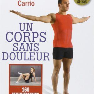 """""""Un corps sans douleur"""" de Christophe Carrio"""