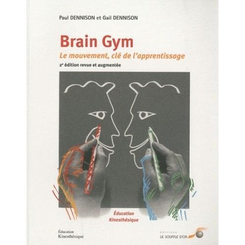 Livre Brain Gym Le Mouvement Clé de l'Apprentissage (2e edition)