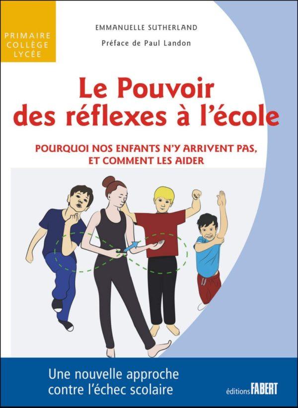 """Livre """"Le pouvoir des réflexes à l'école"""""""